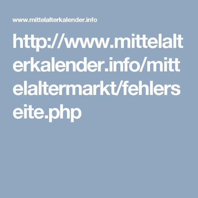 Ren Faires in Germany! YEA! http://www.mittelalterkalender.info/mittelaltermarkt/fehlerseite.php