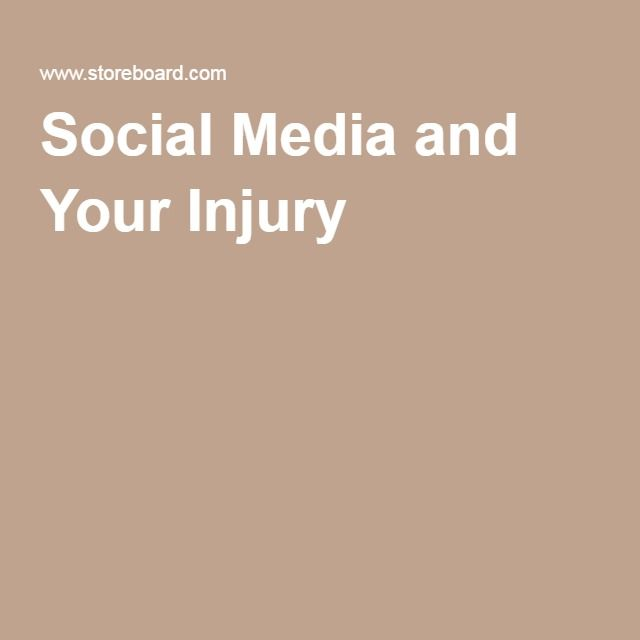 Social Media and Your Injury