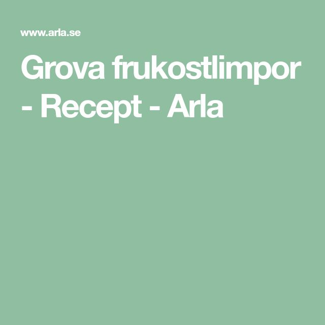 Grova frukostlimpor - Recept - Arla
