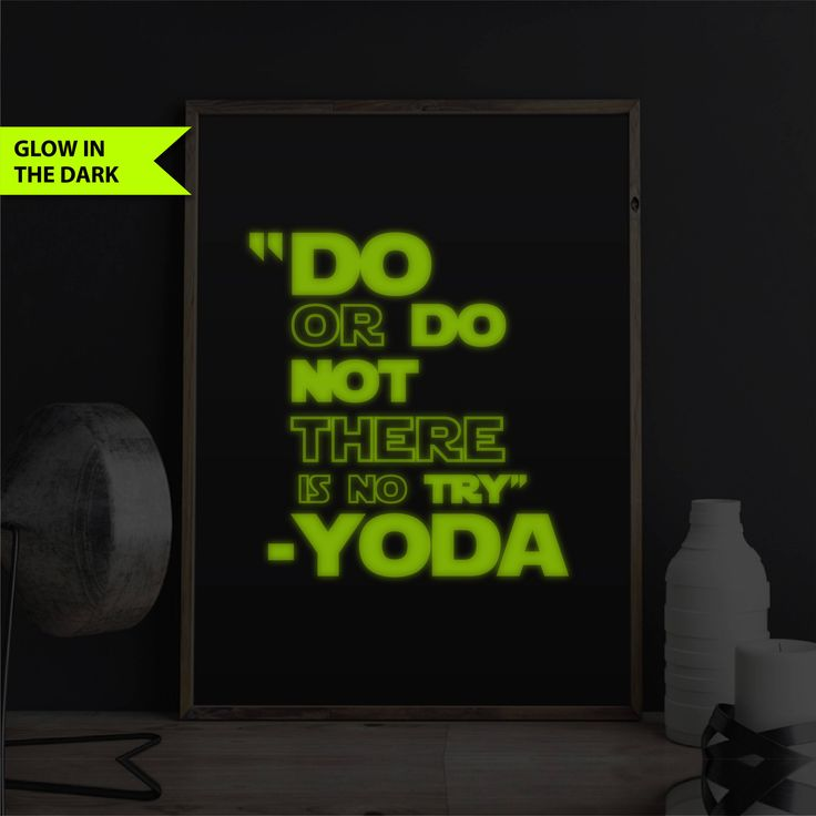 Star Wars Print Star Wars Decor Glow In The Dark Print Decor Quote Bedroom Print Star Wars Gift Starwars Yoda Quote Print Do or Do Not There by FixateDesigns on Etsy