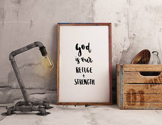 God is our refuge  strength // PRINTABLE DIGITAL DOWNLOAD //