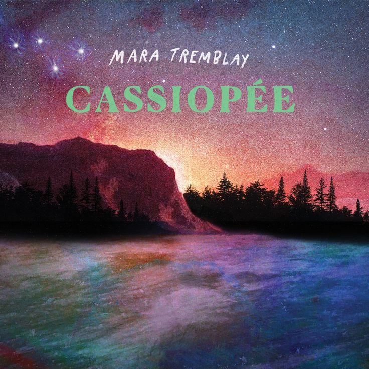 Cassiopée - Mara Tremblay - Nombre de titres : 12 titres -   Référence : 00059774  #CD #Musique #Cadeau #Vacance #Chalet