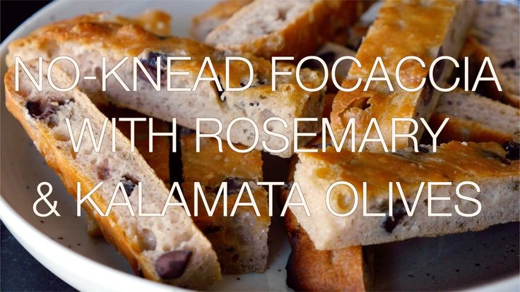 No-knead focaccia with rosemary and kalamata olives