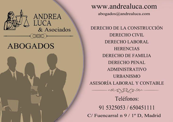 ABOGADOS MADRID BUFETE DE ABOGADOS MADRID ANDREA LUCA & ASOCIADOS DERECHO DE LA CONSTRUCCIÓN DERECHO CIVIL DERECHO LABORAL DERECHO ADMINISTRATIVO DERECHO DE FAMILIA DERECHO PENAL URBANISMO ASESORÍA FISCAL Y CONTABLE