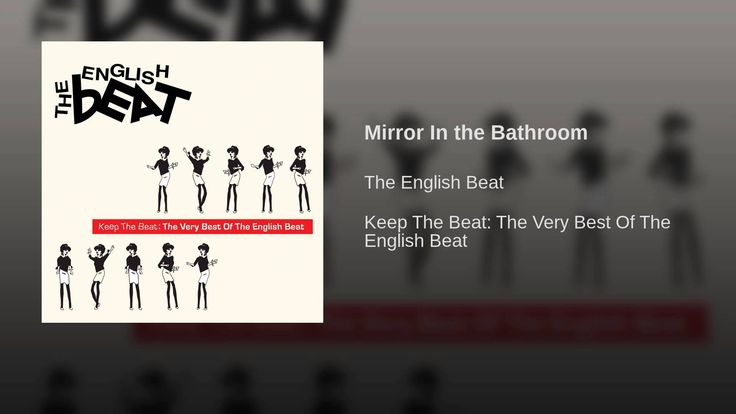"Mirror In the Bathroom by The English Beat (featured in ""Grosse Point Blank"")"