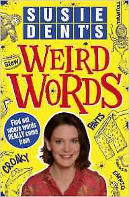 Susie dent's weird #words, new, #dent, #susie book,  View more on the LINK: 	http://www.zeppy.io/product/gb/2/122044815749/