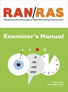 RAN/RAS: Rapid Automatized Naming and Rapid Alternating Stimulus Tests