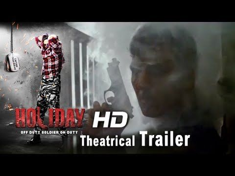 Holiday Official Trailer 2014 - Movie Trailers, Latest Trailer, Theatrical Trailer Full HD | MovieMagik