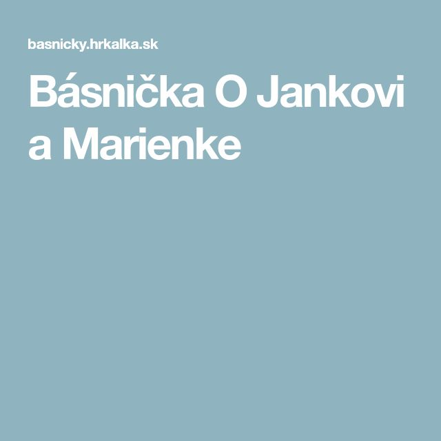Básnička O Jankovi a Marienke