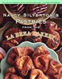 Nancy Silvertons Pastries from the La Brea Bakery