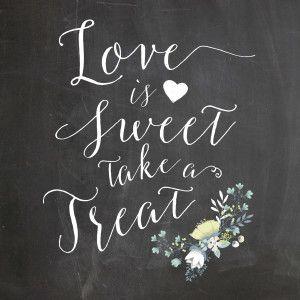 Love is sweet take a treat chalkboard wedding sign printable