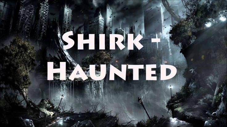 Shirk - Haunted (HD) Markipliers New Outro.