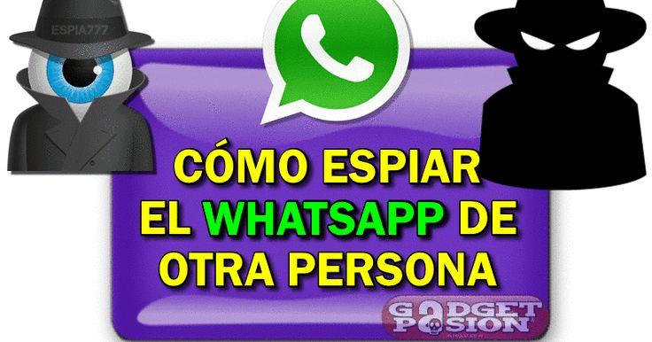 Gadgetpasion: CÓMO ESPIAR EL WHATSAPP DE OTRA PERSONA