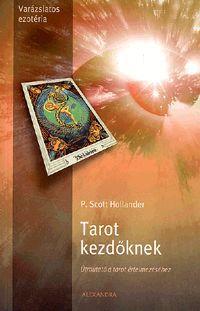 Tarot kezdőknek könyv - Dalnok Kiadó Zene- és DVD Áruház - Ezoterikus könyvek - Jóslás, álomfejtés