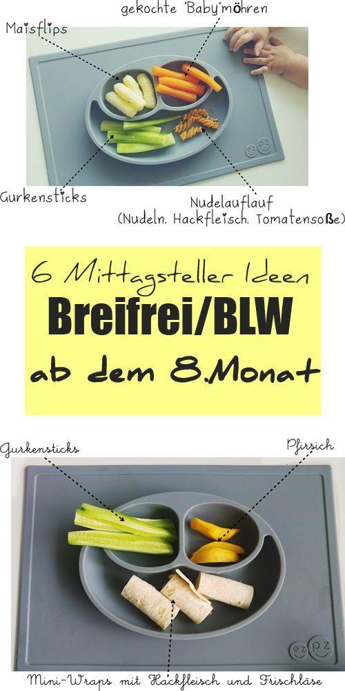 BLW Mittags, 6 breifreie Mittagessen, Ideen und Rezepte BLW
