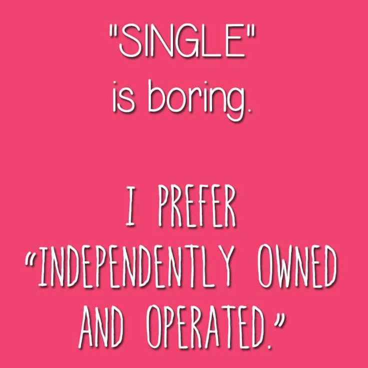 127 best Single 4 NOW images on Pinterest | Hilarious quotes ...
