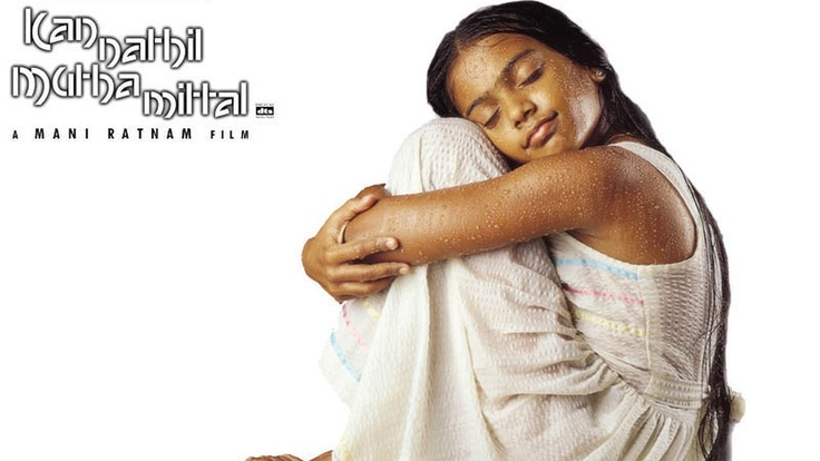 Kannathil Muthamittal - one of my all time favorite movies from Mani Ratnam