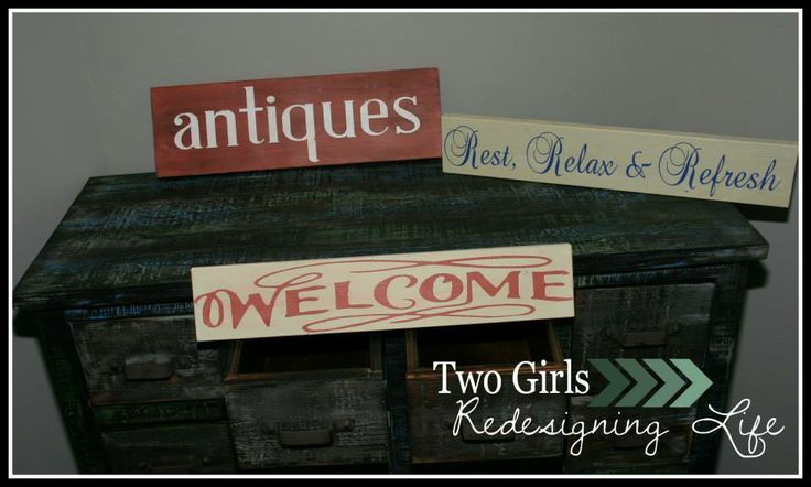 Two Girls Redesigning Life: Antiques, Rest, Relax & Refresh, Welcome Signs