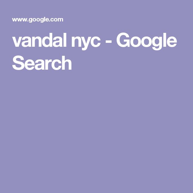 vandal nyc - Google Search