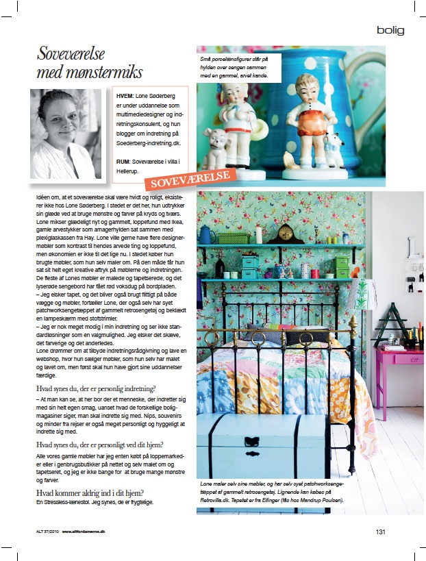 """An artikel made by Mette Helena Rasmussen ( stylist) and photografer Tia Borgsmidt. From the magazine """" Alt for Damerne""""."""
