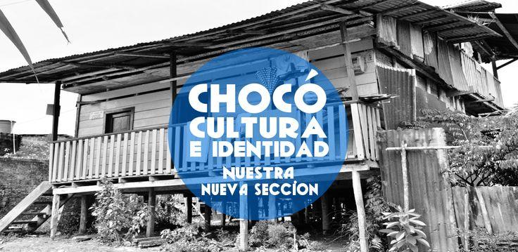 Nuestra nueva sección en nuestra pagina www.waosolo.co  Chocó, Cultura e Identidad #Trabajando