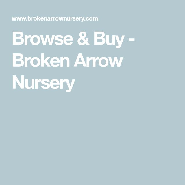 Browse & Buy - Broken Arrow Nursery