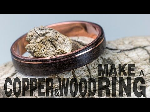 ▶ Make a Copper & Wood Ring - YouTube