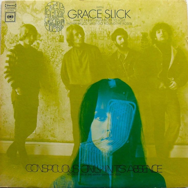 sixtiestodeath:    The Great Society - Conspicuous Only In Its Absence  Recorded 1966 - Issued 1968