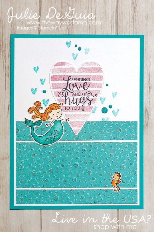Magical Day by Stampin' Up! for Global Design Project #121 | mermaid stamp | Heart Happiness | Ribbon of Courage | sympathy cards | handmade cards | rubber stamps | The Way We Stamp | Julie DeGuia