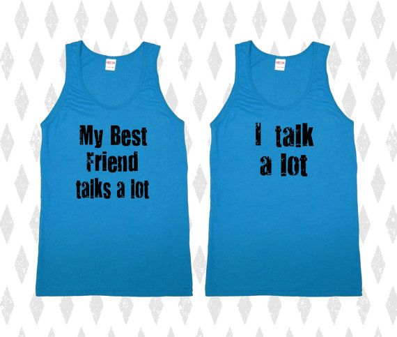 My BEST FRIEND talks a lot I talk a lot Set of 2 by MeAndMyTee, $35.00