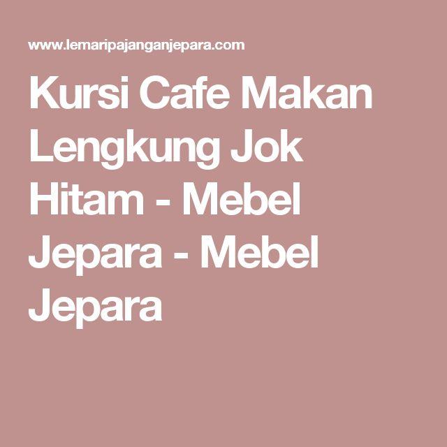 Kursi Cafe Makan Lengkung Jok Hitam - Mebel Jepara - Mebel Jepara