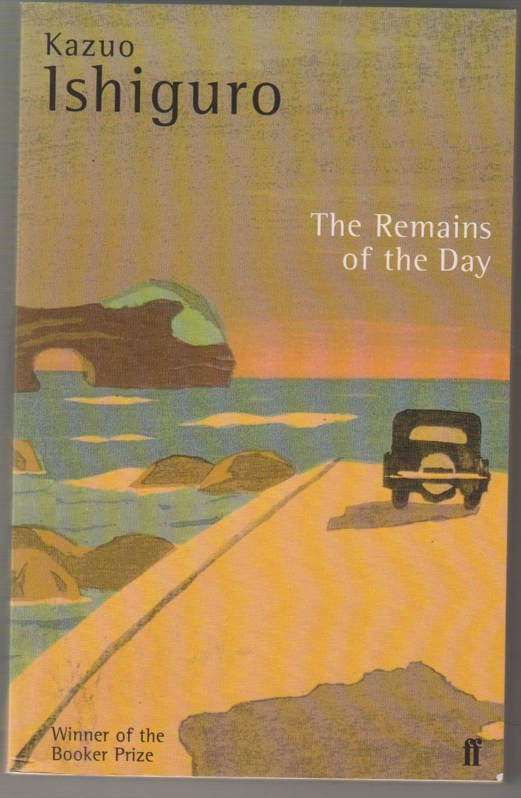 Kazuo Ishiguro: The Remains Of The Day  There Are Some Fabulous Books  Covers Out There To Scan!