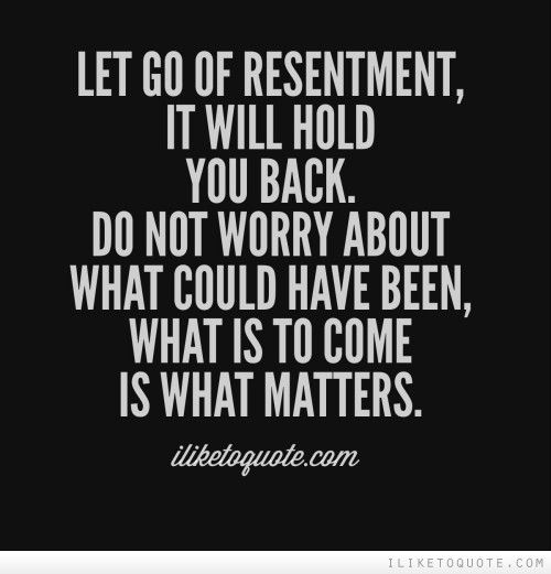 how to let go of resentment in relationship