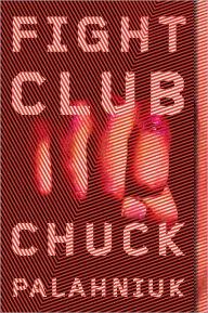 Fight Club | Chuck Palahniuk.