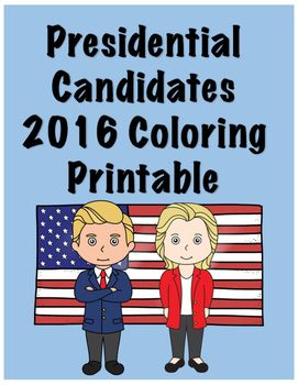 FREE Presidential Candidates 2016 Coloring pages printables. Many uses: Fun, introduction to the candidates, follow-up activity, add your own math problems for fun skill practice and more!!PLEASE BE SURE TO LEAVE FEEDBACK!! Feedback earns you CREDITS TOWARDS FUTURE PURCHASES!! :-) :-) Please be sure to follow me at: https://www.teacherspayteachers.com/Store/Thecubrunwayhttps://www.facebook.com/thecubrunway/?ref=aymt_homepage_panel