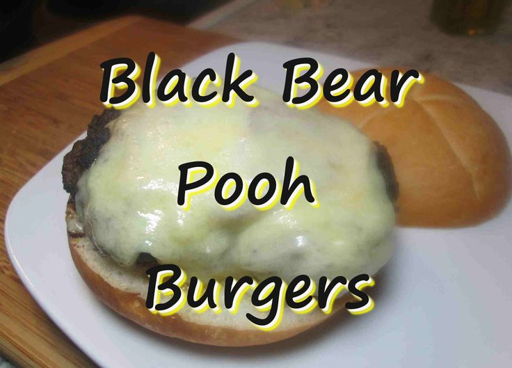 Ground Black Bear POOH Burgers ~ Game Meat Recipe