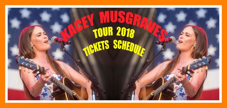 2018 Kacey Musgraves - Tickets and Tour Schedule - The easiest way to buy concert tickets (seller – SeatGeek). 2018 Tour dates