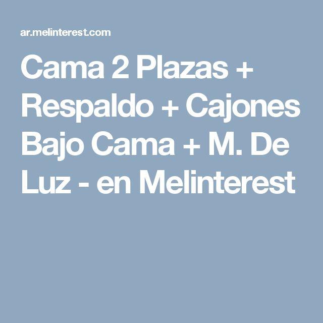 Cama 2 Plazas + Respaldo + Cajones Bajo Cama + M. De Luz -  en Melinterest