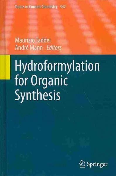Hydroformylation for Organic Synthesis