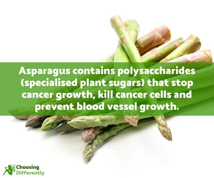 Asparagus contains polysaccharides (specialised plant sugars) that stop cancer growth, kill cancer cells and prevent blood vessel growth.    https://choosingdifferently.com/article/anti-cancer-foods/#asparagus