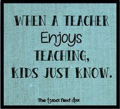 True! Find more Teacher Quotes at The Teacher Next Door.
