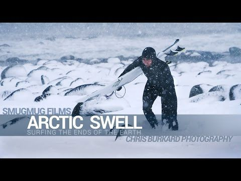 ▶Dare: ••Arctic Surfing•• daring the Ends of the Earth  for the next frontier in surfing – professional surfers Patrick Millin / Brett Barley / Chadd Konig by photographer Chris Burkard / producer SmugMug 2014-7-15