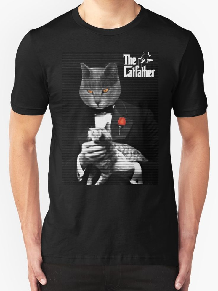 The Catfather Movie Parody T- Shirt  by scardesign11. #movie #tshirt #parody #godfatherparody #catfather #cooltshirts #funny #cats #cat #redbubble #tshirts