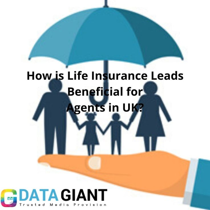 How is life insurance leads beneficial for agents in uk