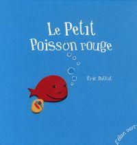 Le petit poisson rouge