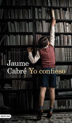 La Tormenta en un Vaso: Yo confieso, Jaume Cabré