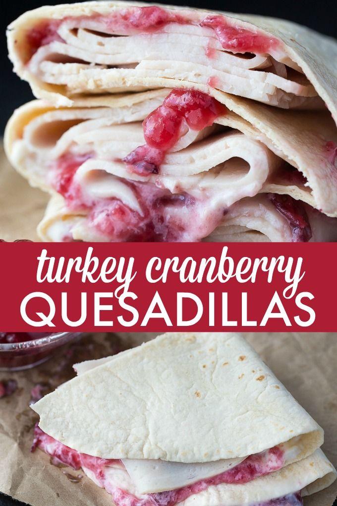 Turkey Cranberry Quesadillas | Recipe | Sandwiches & Wraps