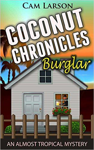 Coconut Chronicles: Burglar: A Cozy Mystery Adventure (An Almost Tropical Mystery Book 1) - Kindle edition by Cam Larson. Mystery, Thriller & Suspense Kindle eBooks @ Amazon.com.