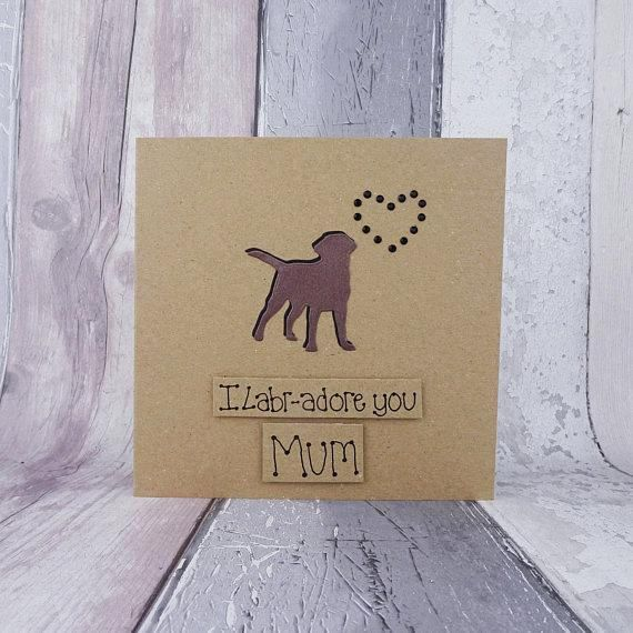 Unique handmade Chocolate Labrador Mothers Day card - dogs silhouette and gem heart card for Mum / Mom.  The card has a silhouette of a Chocolate Labrador (chocolate brown Lab) standing happily with their tail in the air. The shadow of the dog is black card and there are black round