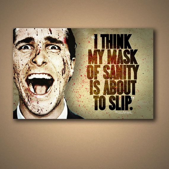 """AMERICAN PSYCHO """"Mask Of Sanity"""" Movie Quote Poster"""